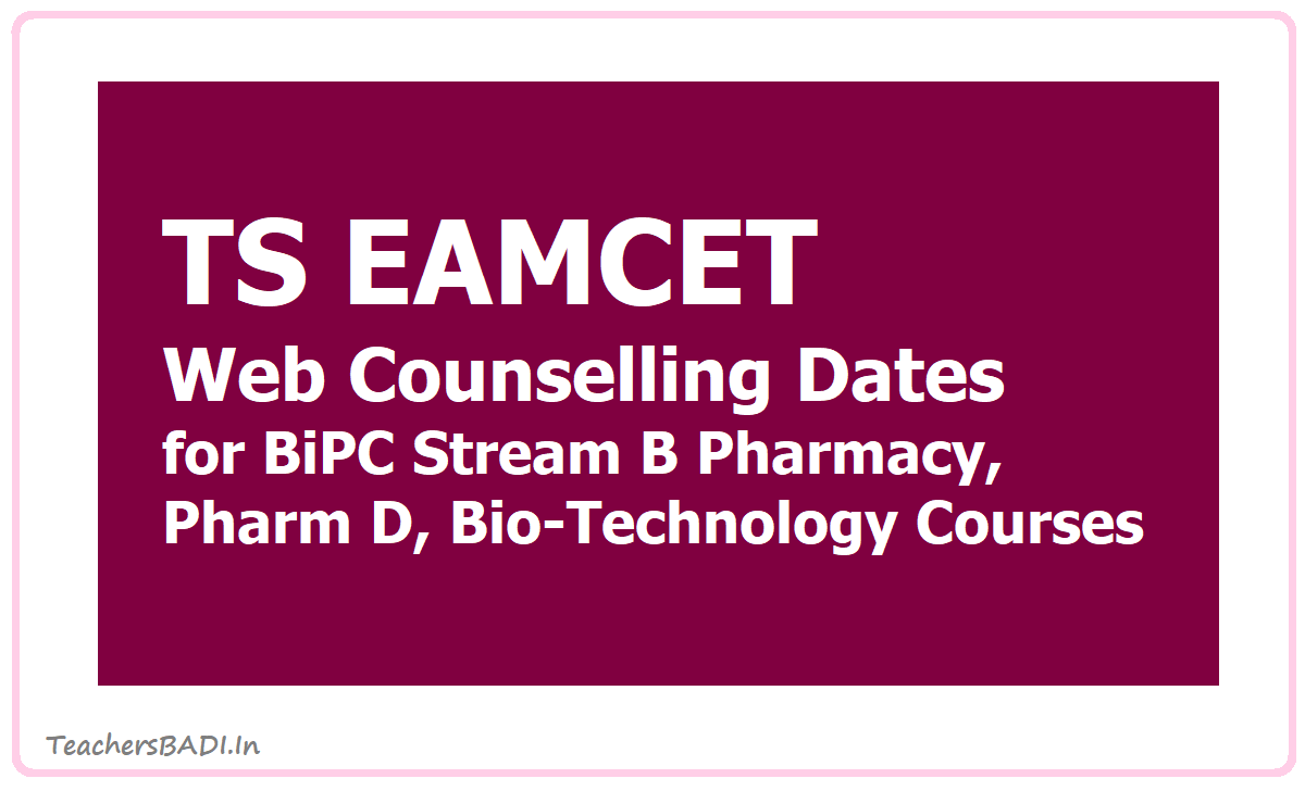 TS EAMCET Web Counselling Dates 2020 for BiPC Stream B Pharmacy, Pharm D, Bio-Technology Courses