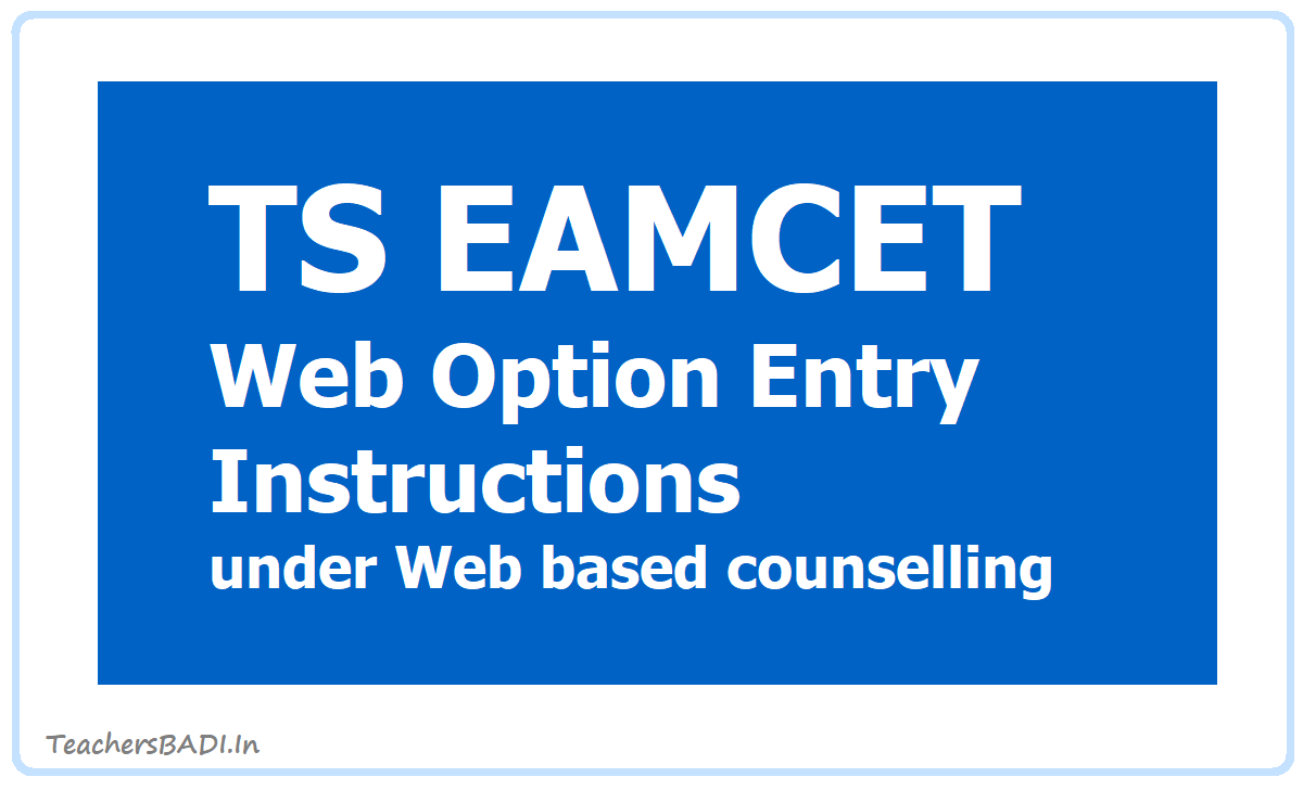 TS EAMCET Web Option Entry instructions 2020 under Web based counselling
