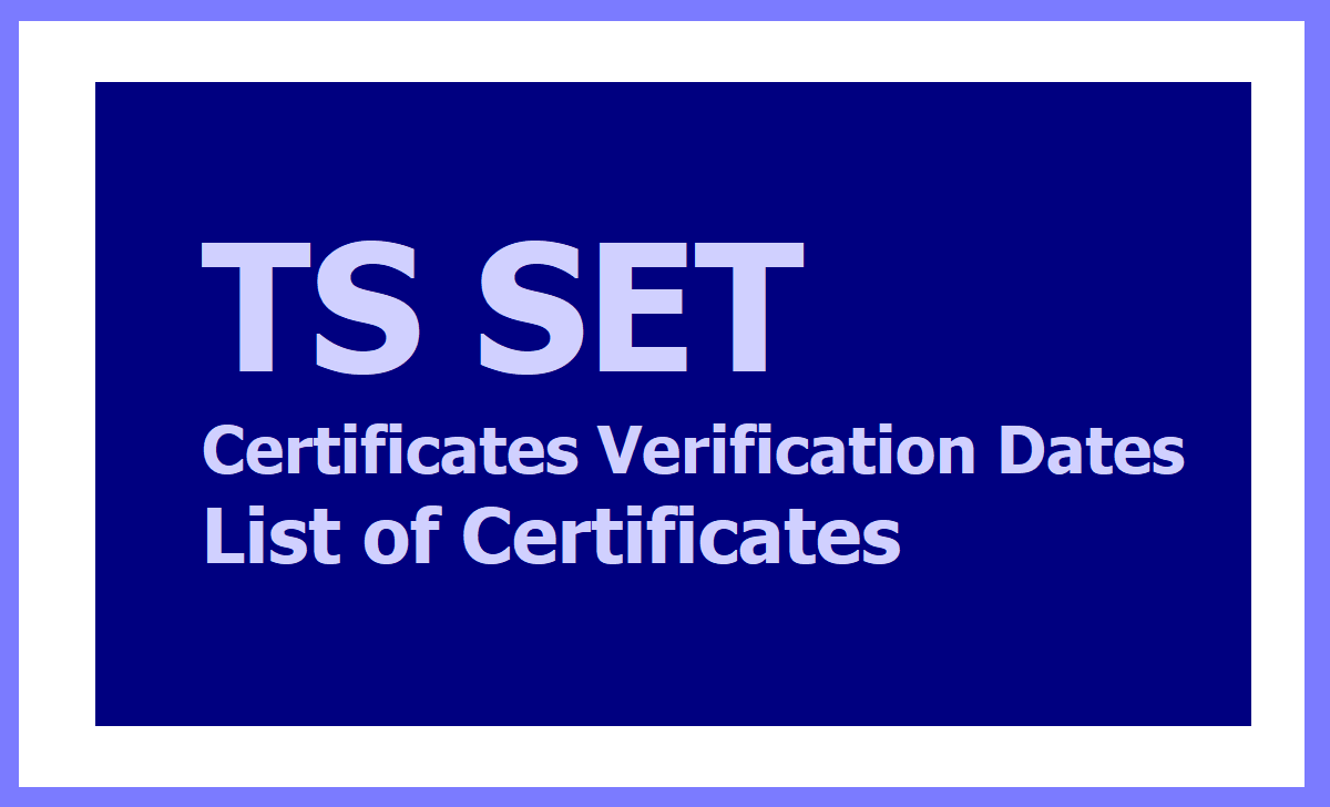 TS SET 2020 Certificates Verification Dates, List of Certificates