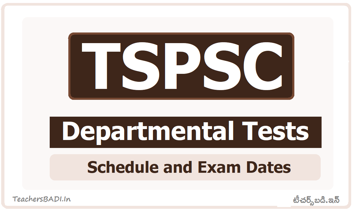 TSPSC Departmental Tests Schedule, Exam Dates 2020 for May & November Session notification
