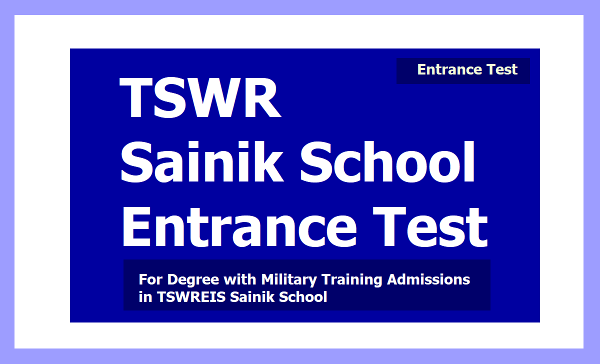 TSWR Sainik School Entrance Test 2020 for Inter with Military Training Admissions in TSWREIS Sainik School