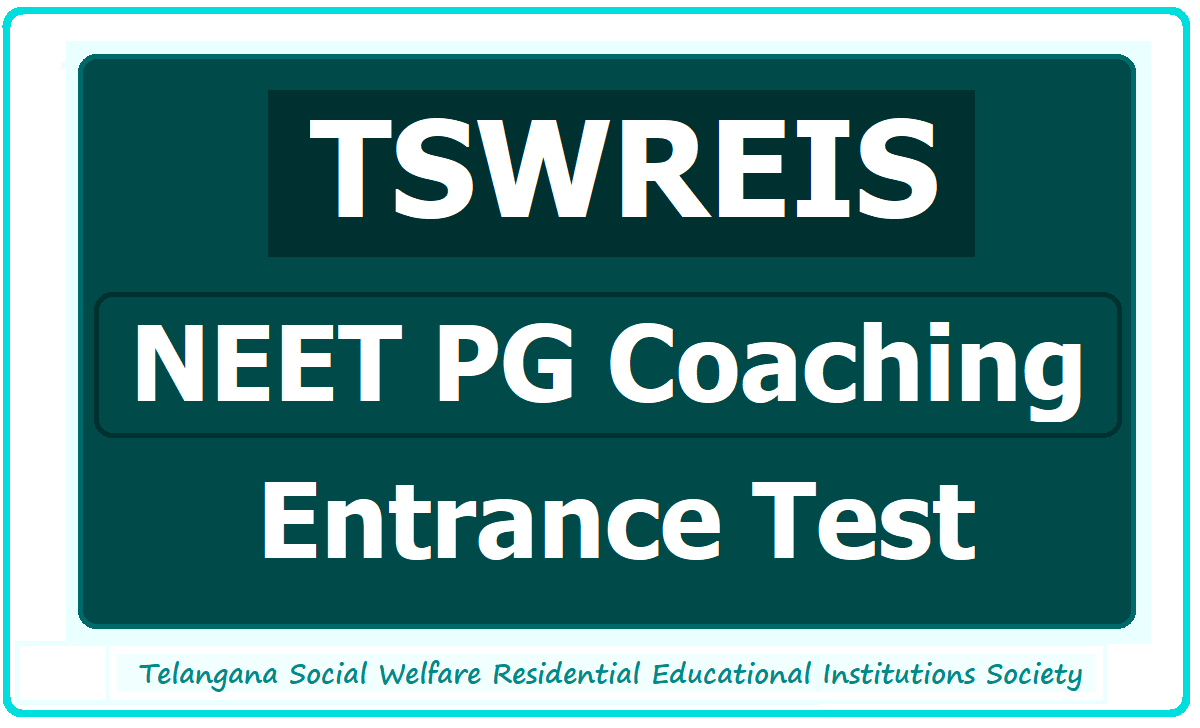 TSWREIS NEET PG Coaching Entrance Test 2020 for MBBS Candidates