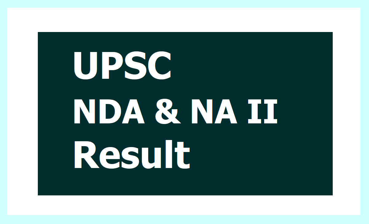 UPSC NDA & NA II Final Result 2019 released on upsc.gov.in & check merit list & other details here
