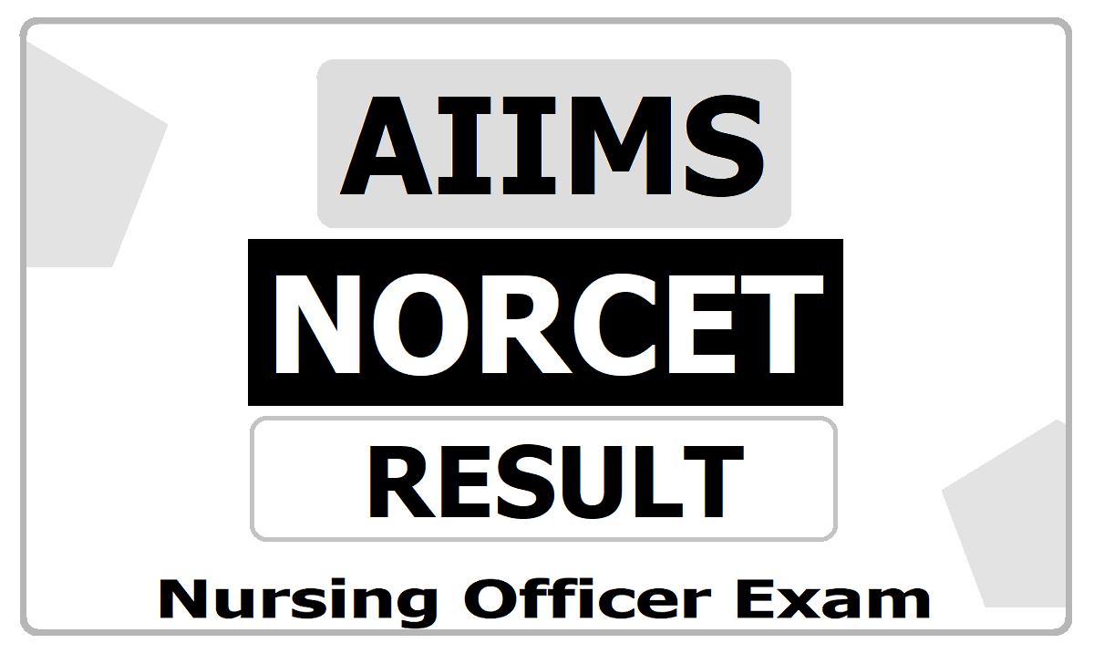 AIIMS NORCET Result 2020