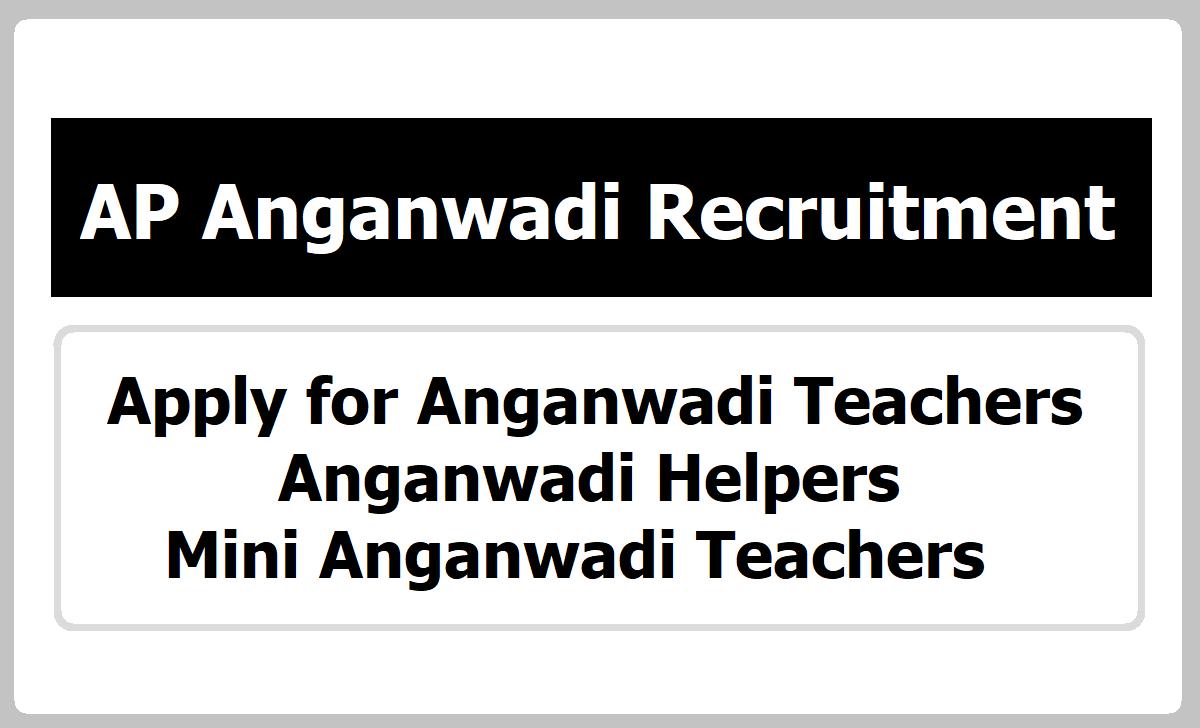 AP Anganwadi Recruitment 2021