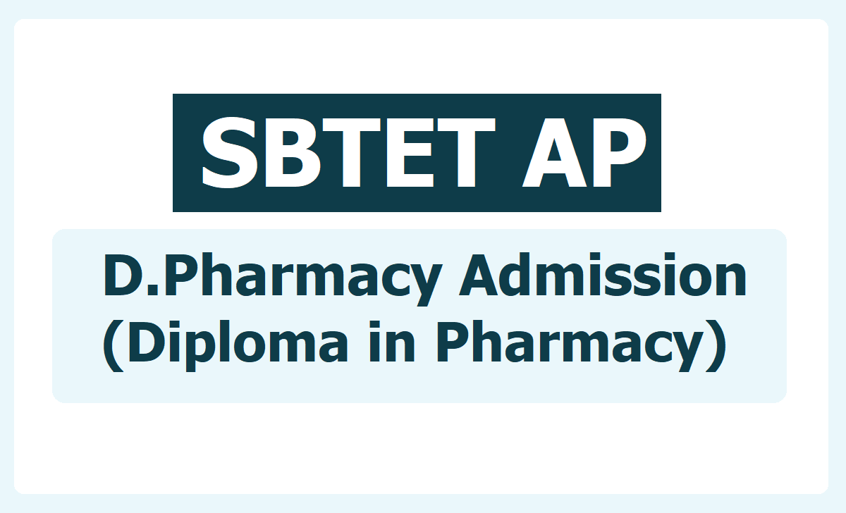 AP D.Pharmacy Admissions Notification 2020 (Diploma in Pharmacy)