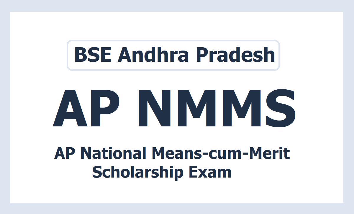 AP NMMS Exam 2020 Notification (National Means-cum-Merit Scholarship)