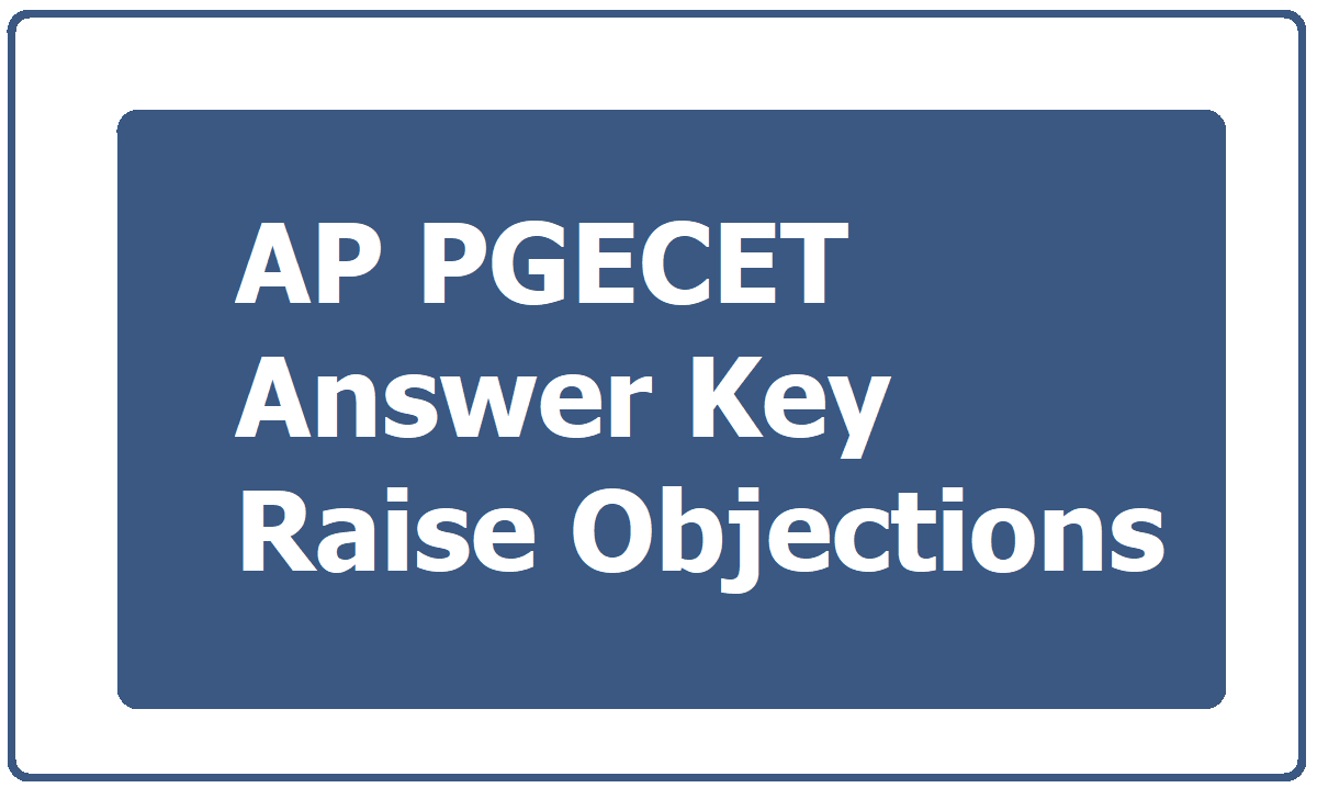 AP PGECET Answer Key 2021 & Raise Objections