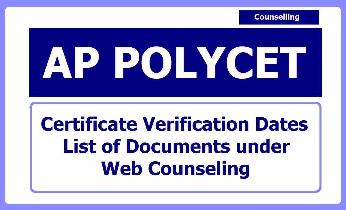 AP POLYCET Certificate Verification Dates 2020 & List of Documents under Web Counseling