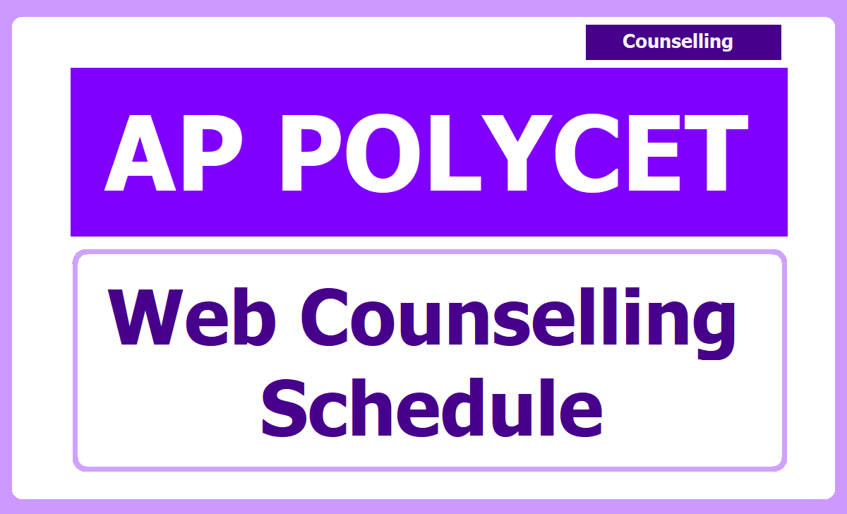 AP POLYCET Web Counselling Schedule 2020 & Stages, Process, Instructions for Polycet Admissions