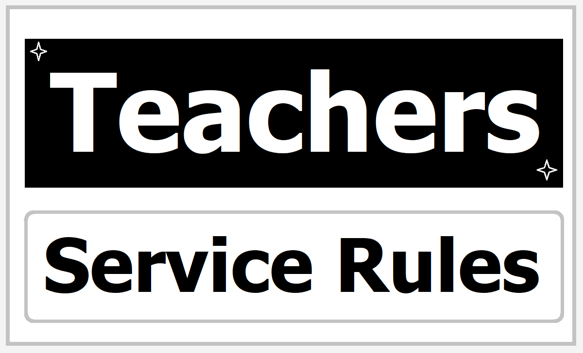 AP TS Govt Teachers Service Rules