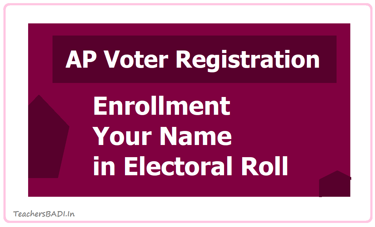 AP Voter Registration 2020 Enrollment Your Name in Electoral Roll of Teachers Constituency at CEO Andhra Website