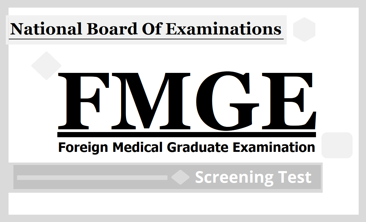 FMGE 2020, Apply at NBE Web Portal for December Session Foreign Medical Graduate Examination