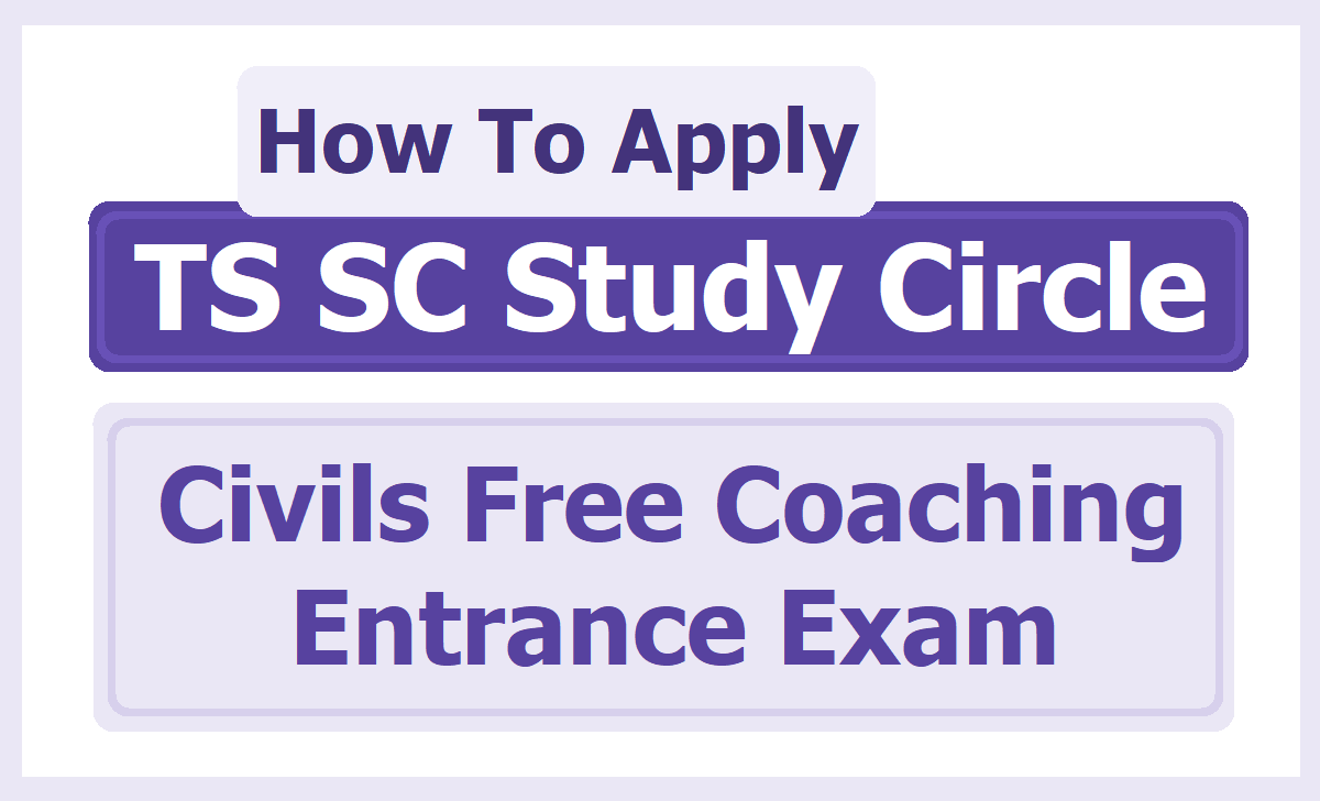 How To Apply for TS SC Study Circle Civils Free Coaching Entrance Exam 2020