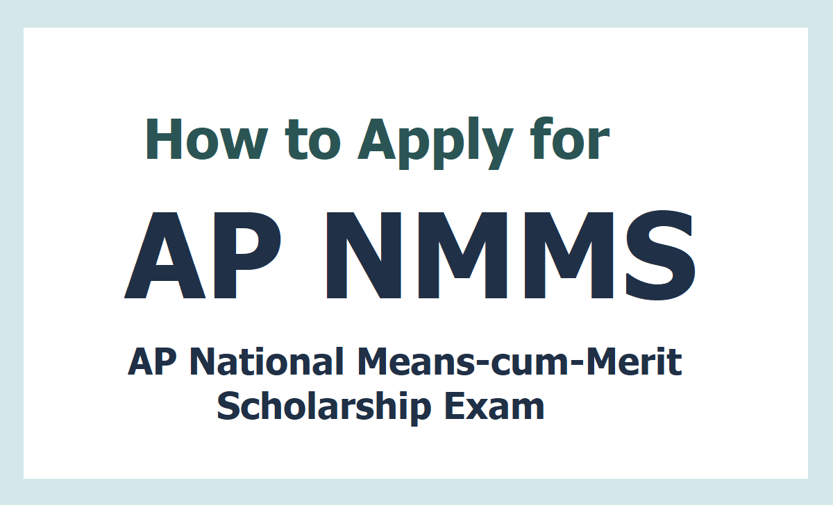 How to Apply for AP NMMS Exam 2020, Submit Online Application Form