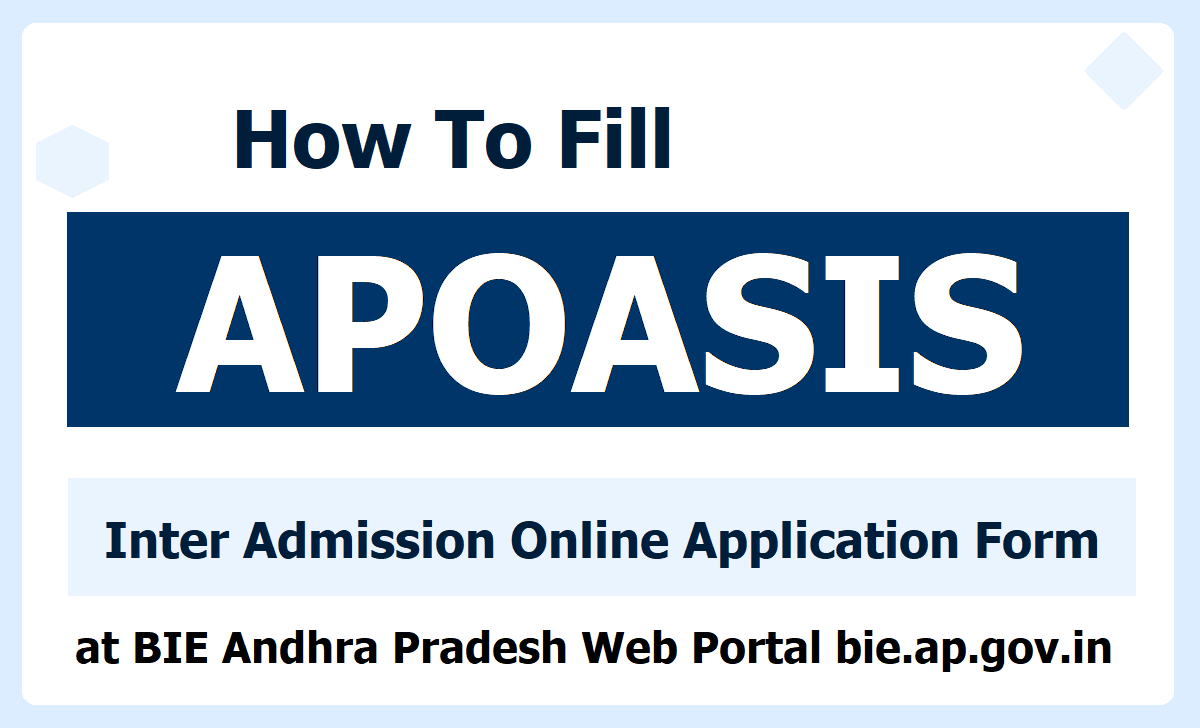 How to Fill APOASIS Inter Admission Online Application Form 2020 at bie.ap.gov.in