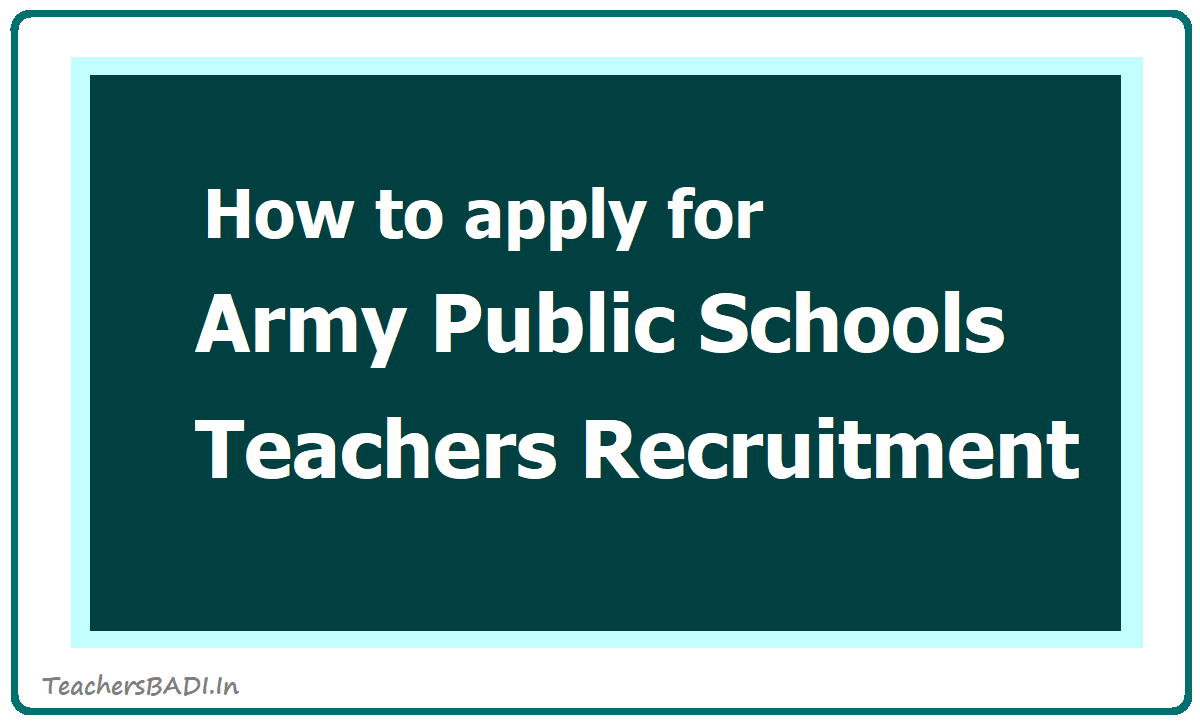How to apply for Army Public Schools PGT TGT PRT Teachers Recruitment 2020