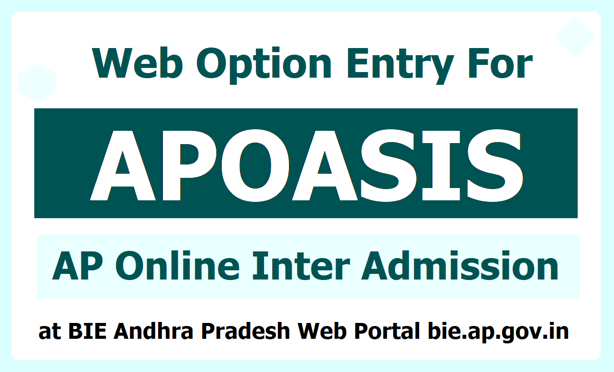 How to give Exercise APOASIS Web options for AP Online Inter Admission 2020 at bie.ap.gov.in