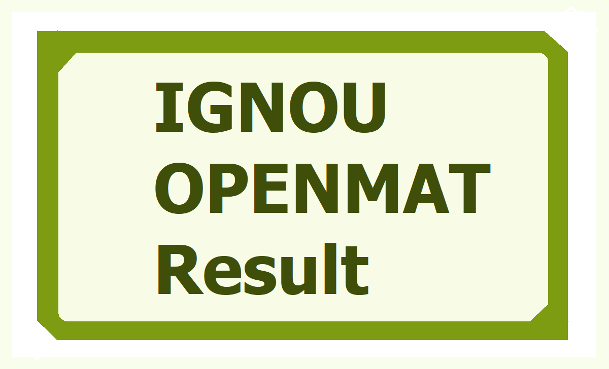 IGNOU OPENMAT Result 2020