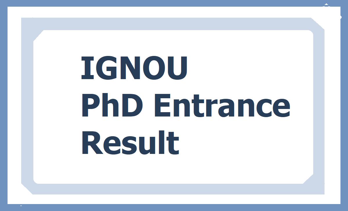 IGNOU PhD Entrance Result
