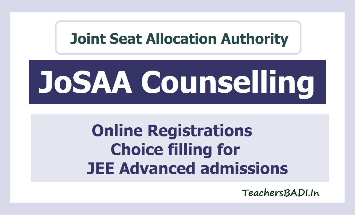 JoSAA Online Registrations, Choice filling 2020 for JEE Advanced admissions