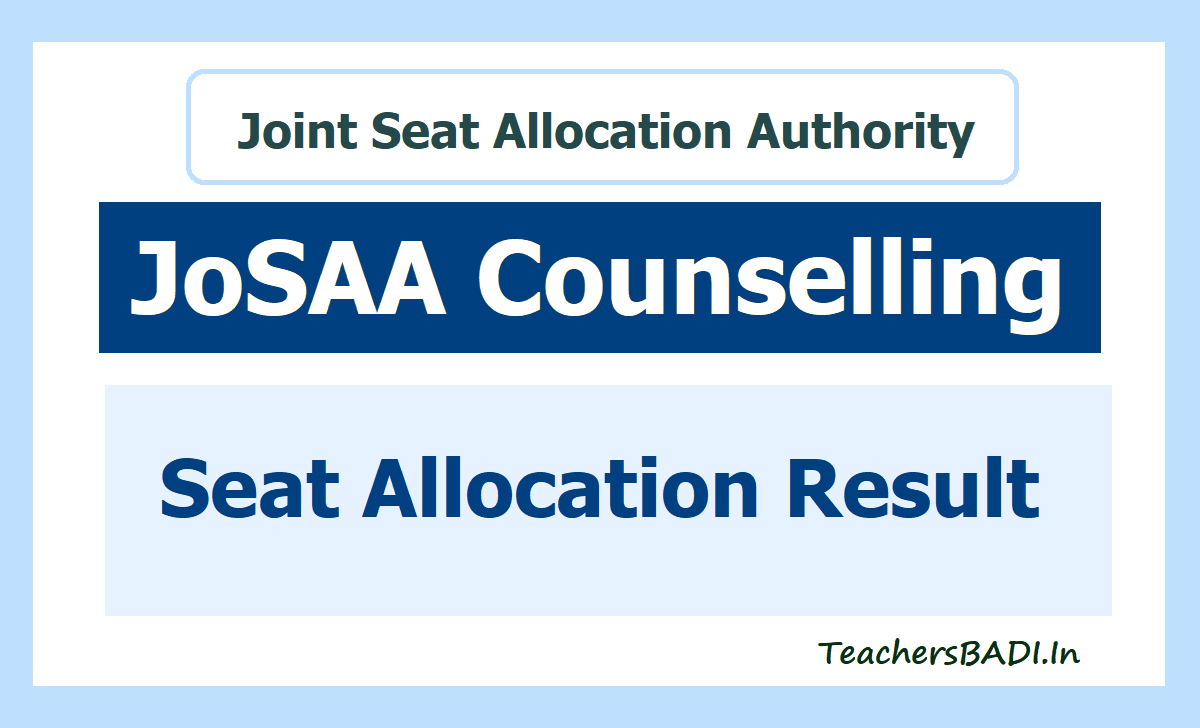 JoSAA Result 2020 JoSAA Seat Allocation Result Released at 'josaa.nic.in'
