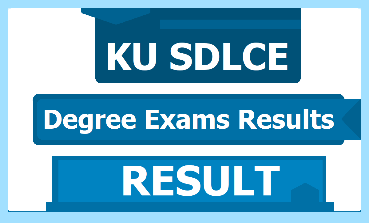 KU SDLCE Degree Exams Results 2020 (Open Degree Results)