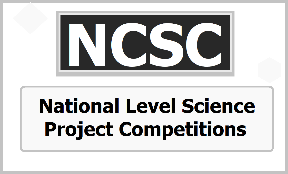 NCSC National Level Science Project Competitions 2020