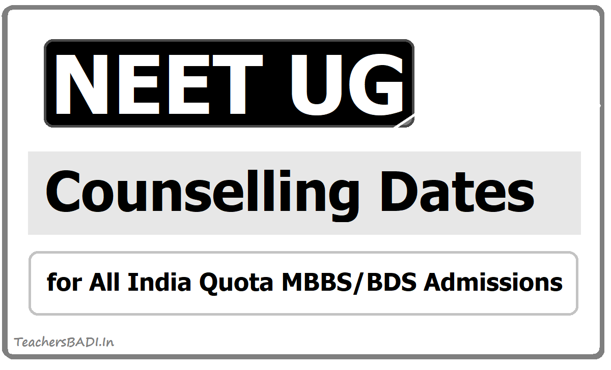 NEET UG Counselling 2020 Dates for 15% All India Quota MBBS BDS Admissions