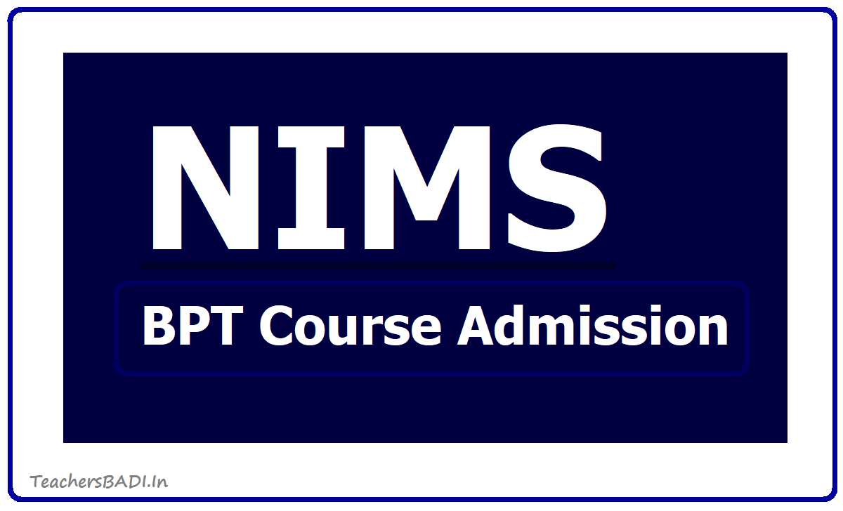 NIMS BPT Course Admission 2020 Notification, Application form download