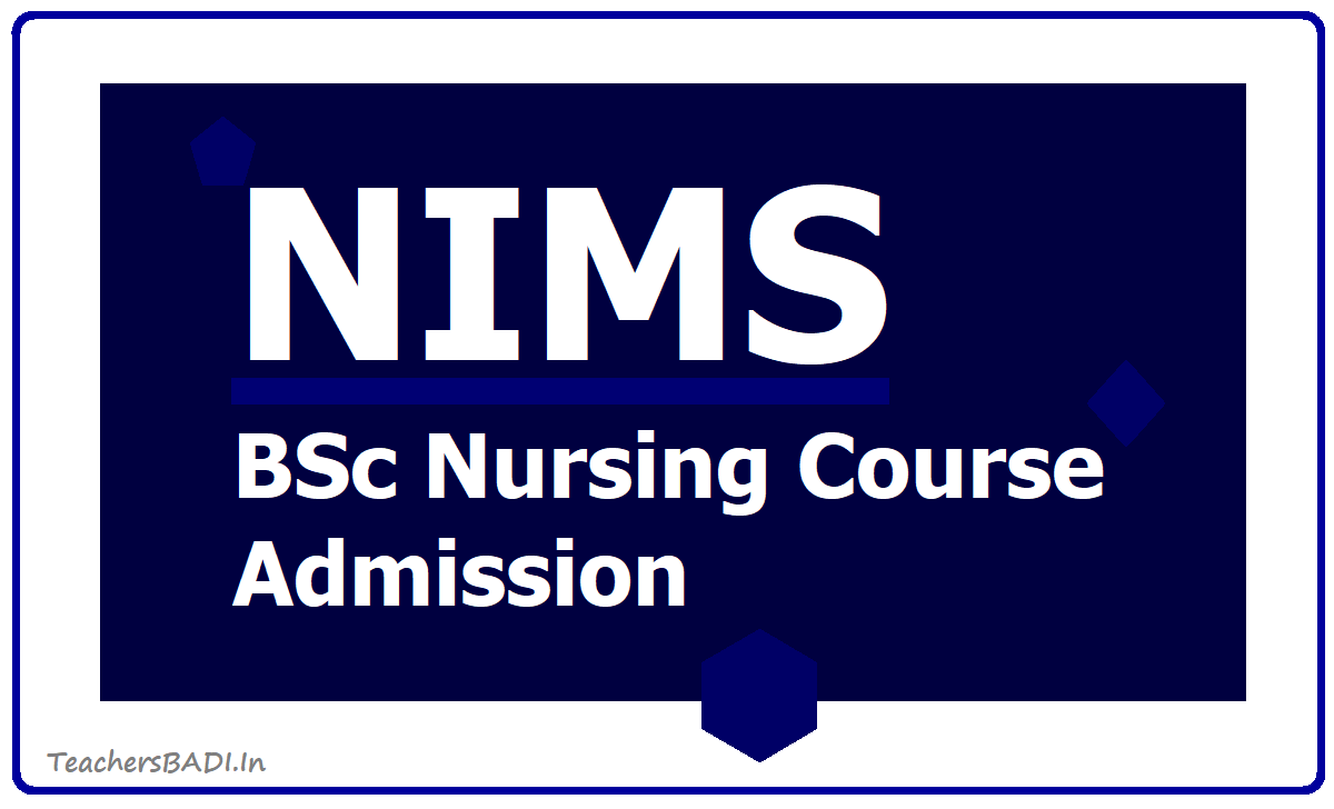 NIMS BSc Nursing Course Admission 2020 notification, application form download