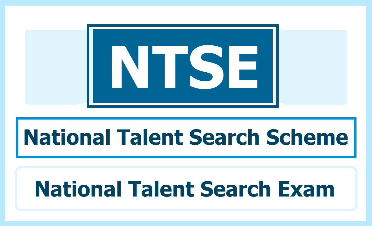 National Talent Search Scheme (NTSS) & NTSE Exam details