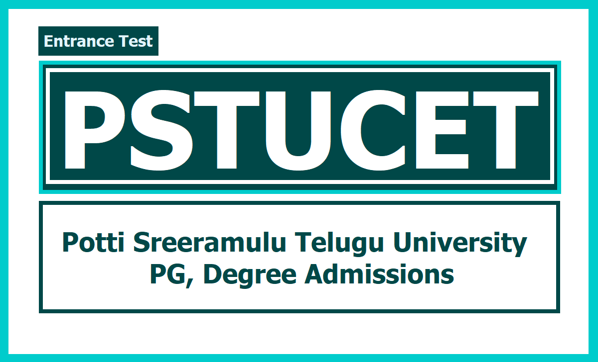 PSTUCET 2020 for Potti Sreeramulu Telugu University PG, Degree admissions