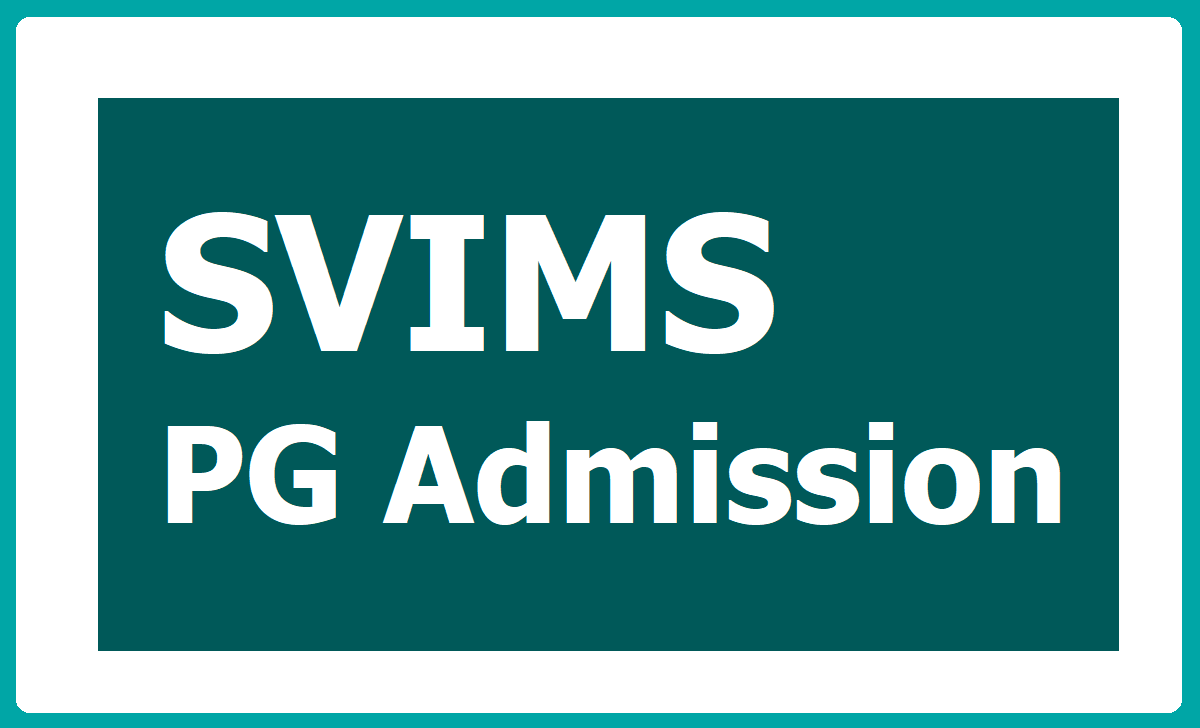 SVIMS PG Admission 2020