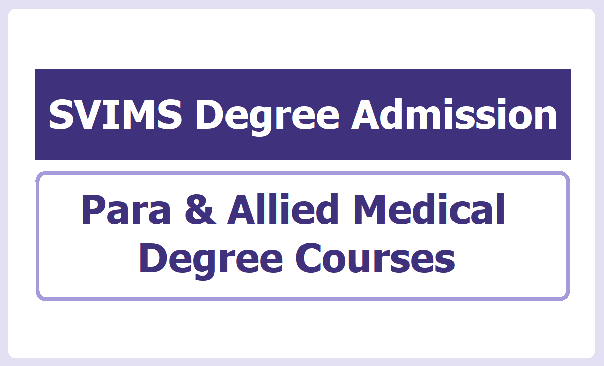 SVIMS Para & Allied Medical Degree Courses Admission 2020
