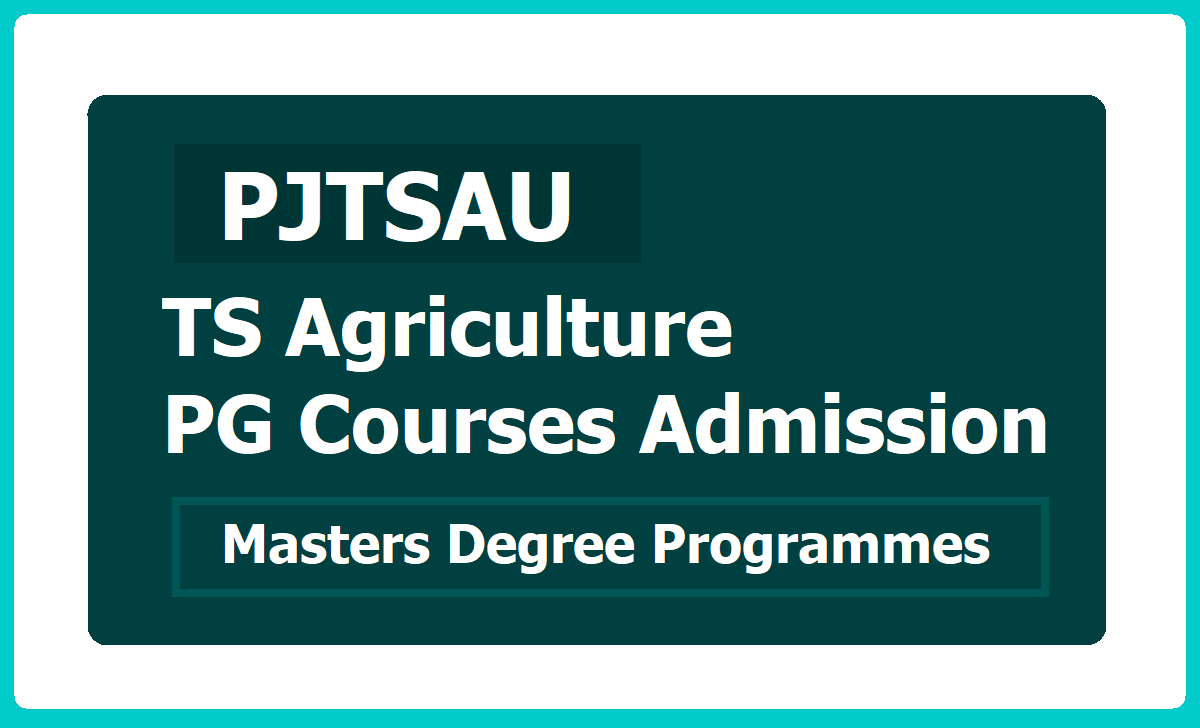 TS Agriculture PG Courses Admission 2020