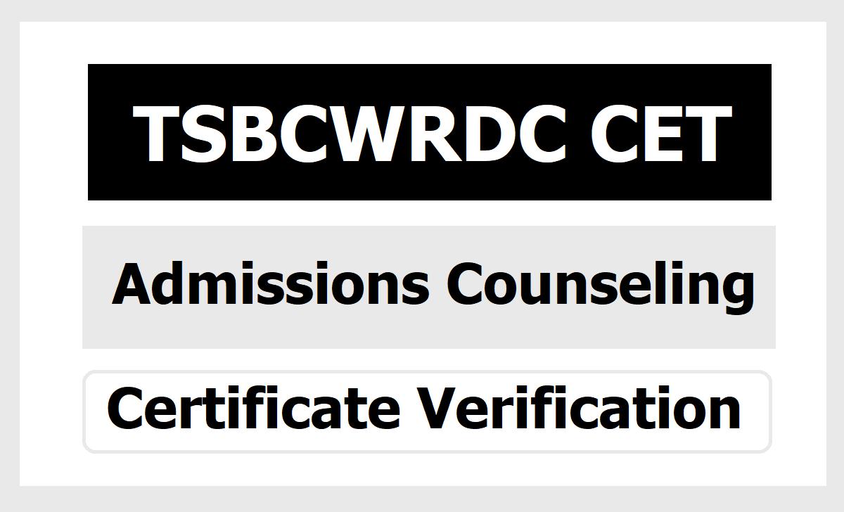 TS MJP BC Welfare RDC CET Admissions Counseling 2020 & Certificate Verification dates