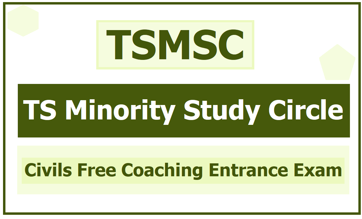 TS Minority Study Circle Civils Free Coaching Entrance Exam 2020