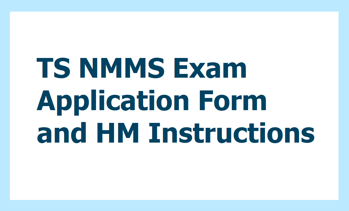 TS NMMS Exam 2020 Application Form and HM Instructions