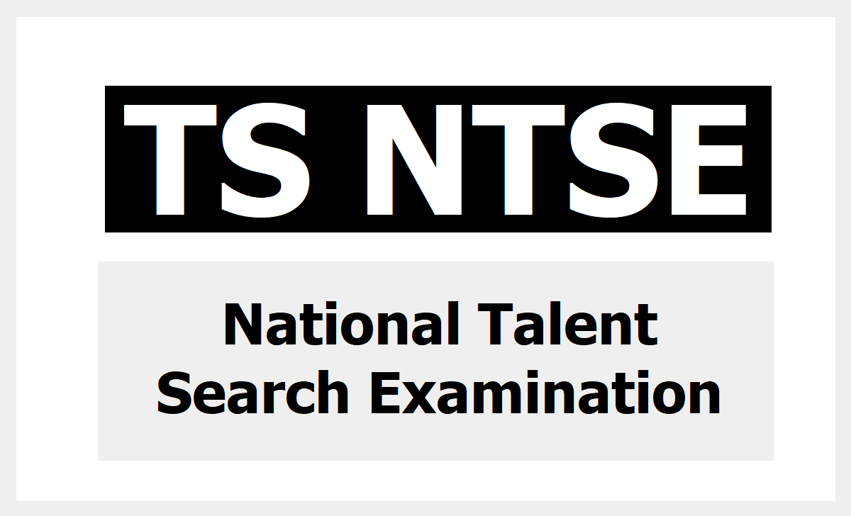 TS NTSE National Talent Search Exam