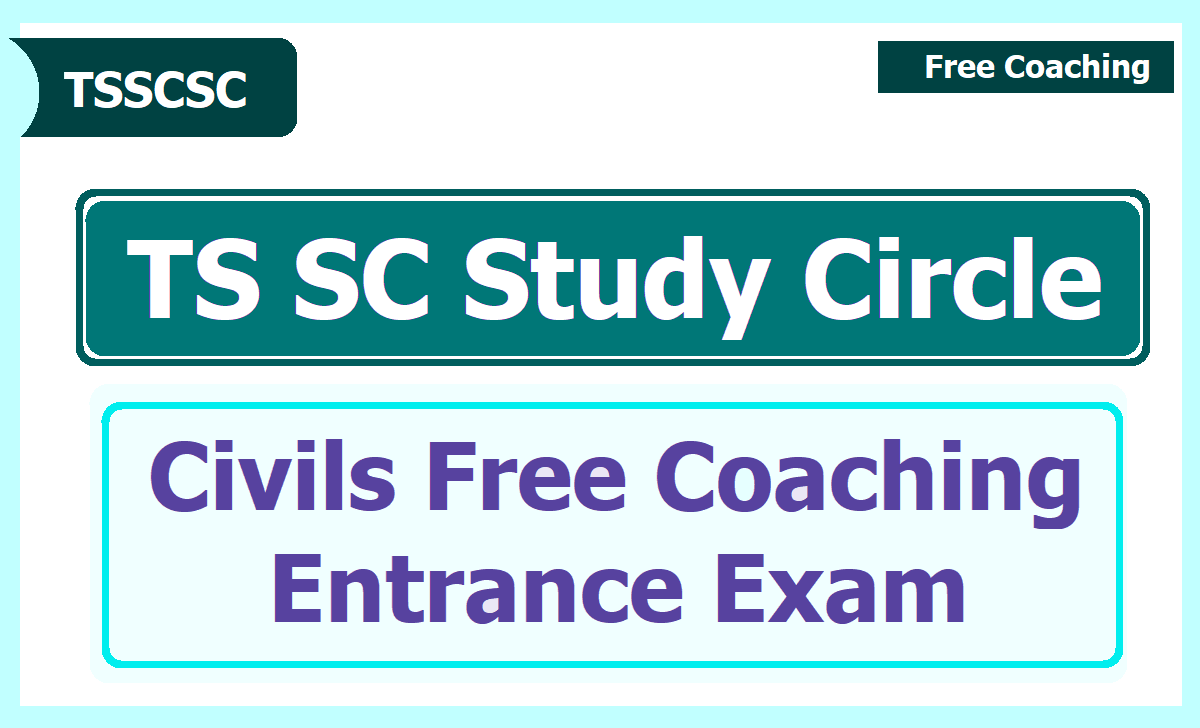 TS SC Study Circle Civil Services Free Coaching Entrance Exam 2021