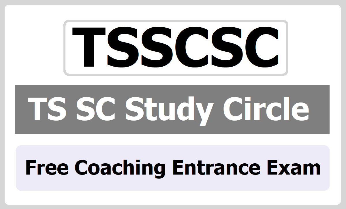 TS SC Study Circle Free Coaching Entrance Exam 2020 for Competitive examinations