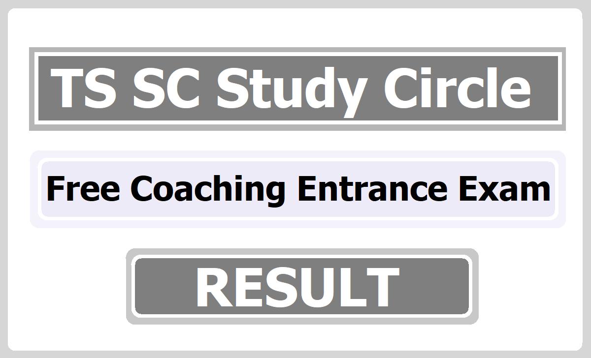 TS SC Study Circle Free Coaching Entrance Exam Result 2021