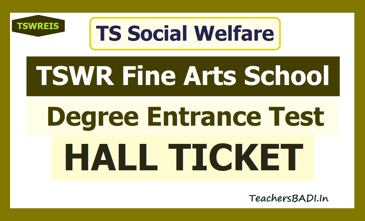 TSWR Fine Arts School Degree Entrance Test Hall Tickets 2020