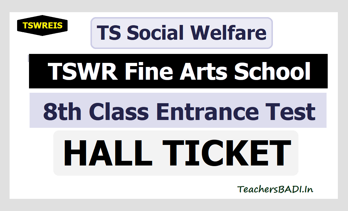 TSWR Fine Arts School Entrance Test Hall Tickets 2020 for 8th Class Exam Date