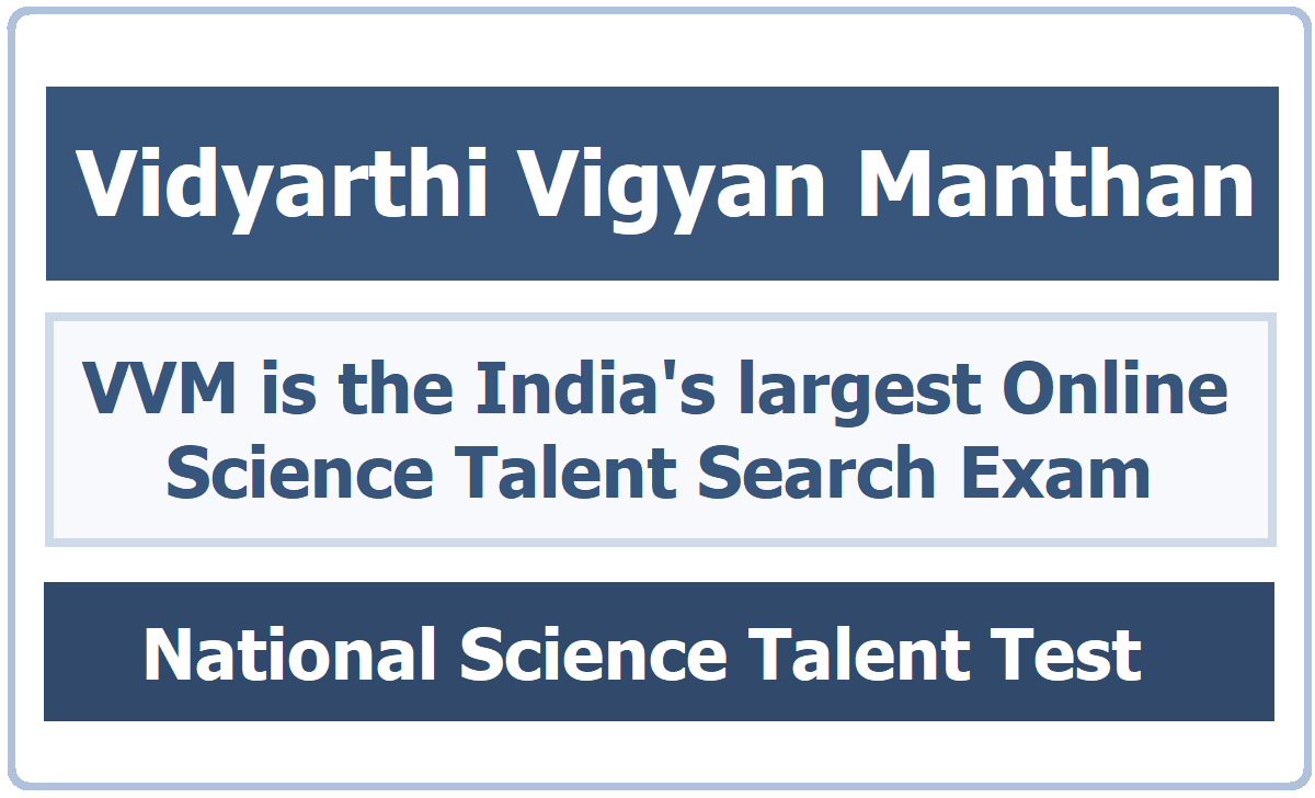 Vidyarthi Vigyan Manthan 2020 is the India's largest Online Science Talent Search Exam