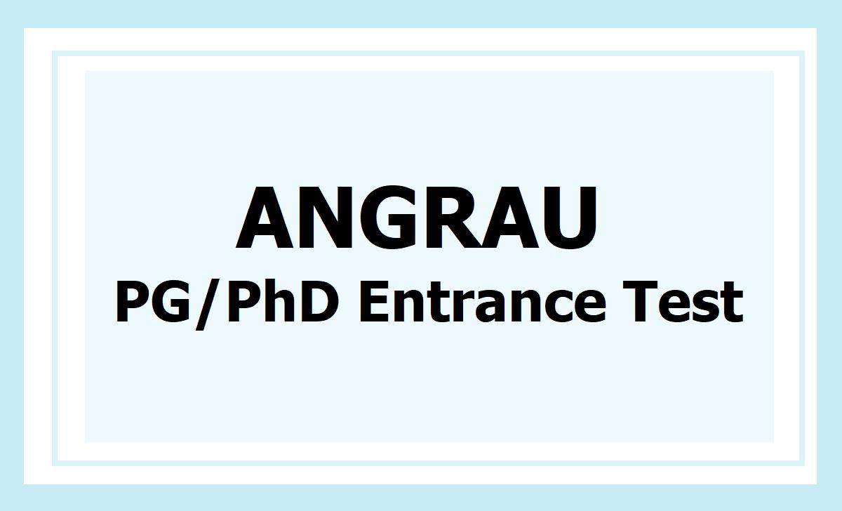 ANGRAU PG PhD Entrance Test 2020