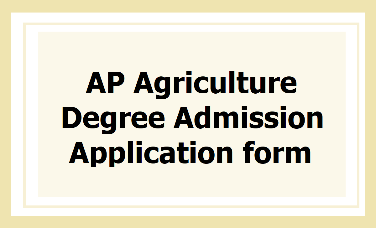 AP Agriculture Degree Admission Application form