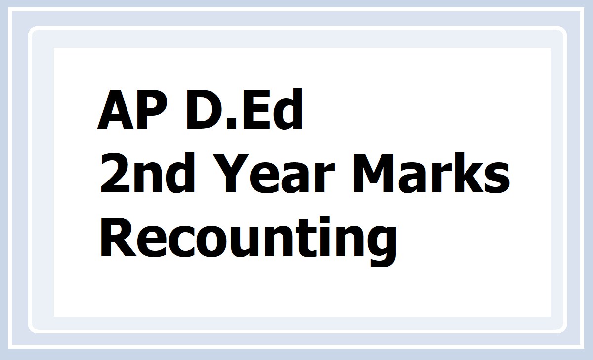 AP D.Ed 2nd Year Results Marks Recounting 2020