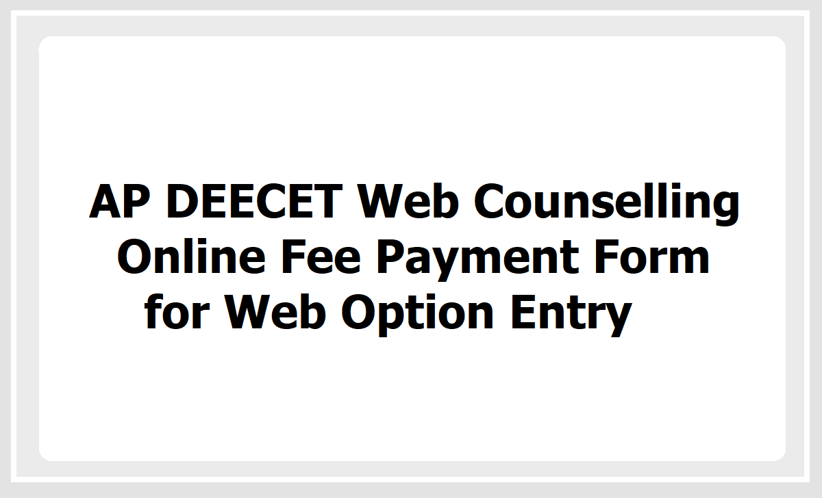AP DEECET 2020 Online Fee Payment Form for giving Web Options